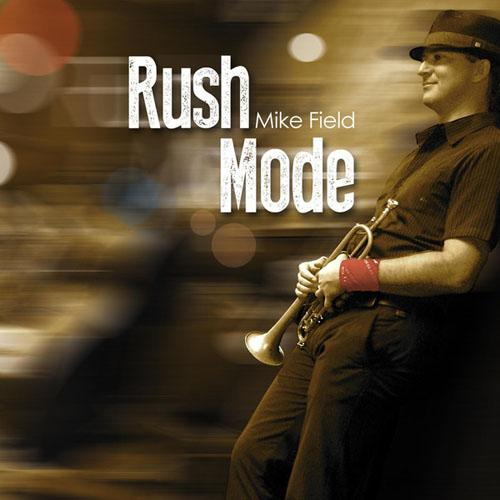Mike Field - Rush Mode